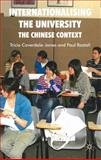 Internationalising the University : The Chinese Context, P. R. Rastall, 0230203515