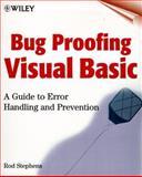 Bug Proofing Visual Basic, Rod Stephens, 0471323519