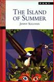 Island of Summer, Jenny Sullivan, 1859023517