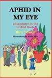 Aphid in My Eye, Thomas Arthur Powell, 1893443515