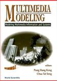 Multimedia Modeling (MMM, `97) : Modeling Multimedia Information and Systems Singapore 17-20 November, 1997, , 9810233515