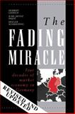 The Fading Miracle : Four Decades of Market Economy in Germany, Giersch, Herbert and Paque, Karl-Heinz, 0521353513