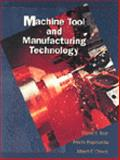 Machine Tool and Manufacturing Technology 9780827363519