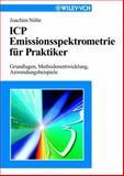 Icp Emissionsspektrometrie Für Praktiker : Grundlagen, Methodenentwicklung, Anwendungsbeispiele, Nölte, Joachim, 3527303510