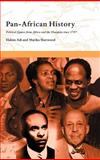 Pan-African History : Political Figures from Africa and the Diaspora since 1787, Sherwood, Marika and Adi, Hakim, 0415173523