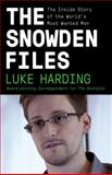 The Snowden Files, Luke Harding, 0804173524