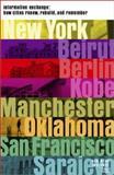 Information Exchange : How Cities Renew, Rebuild and Remember, , 0972553525