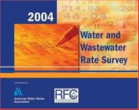 2004 Water and WastewaterRate Survey Book, , 158321352X