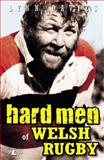 Hard Men of Welsh Rugby, Lynn Davies, 1847713521