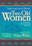 Two Old Women, Velma Wallis, 0060723521