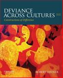 Deviance Across Cultures : Constructions of Difference, Heiner, Robert, 0199973520