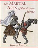 The Martial Arts of Renaissance Europe, Anglo, Sydney, 0300083521