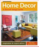 Home Décor, Kerrie L. Kelly and Sunset Books Staff, 0376013524