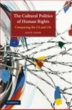 The Cultural Politics of Human Rights 9780521853521