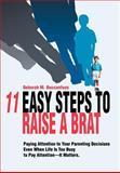 11 Easy Steps to Raise a Brat, Deborah Boccanfuso, 0595663524