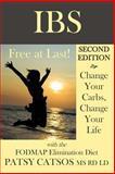 IBS--Free at Last! Second Edition, Patsy Catsos, 0982063520