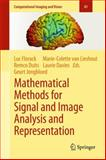 Mathematical Methods for Signal and Image Analysis and Representation, , 1447123522