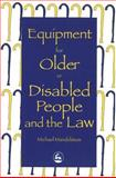 Equipment for Older or Disabled People and the Law, Mandelstam, Michael, 1853023523