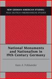 National Monuments and Nationalism in 19th Century Germany, Pohlsander, Hans A., 3039113526