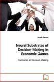 Neural Substrates of Decision-Making in Economic Games, Angela Stanton, 3639153529