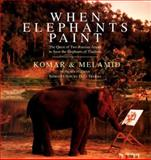 When Elephants Paint, Vitaly Komar and Alexander Melamid, 0060953527
