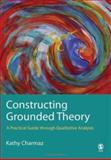 Constructing Grounded Theory 9780761973522