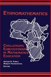Ethnomathematics : Challenging Eurocentrism in Mathematics Education, ., 0791433528