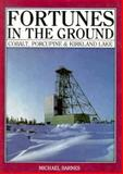 Fortunes in the Ground, Michael Barnes, 091978352X
