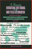 In Pursuit of an International Civil Tribunal on the Right to Self-Determination, Yussuf Naim Kly and D. Kly, 0932863523