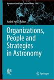Organizations, People and Strategies in Astronomy, , 146142352X