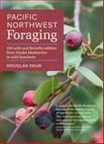 Pacific Northwest Foraging, Douglas Deur, 1604693525