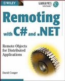 Remoting with C# and . NET, David Conger, 047127352X
