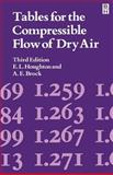 Tables for the Compressible Flow of Dry Air, Houghton, E. and Brock, A., 071313352X