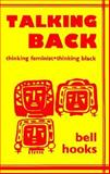 Talking Back, bell hooks, 0896083527