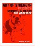 Strength in Motion, Anthony Diluglio, 1500253529