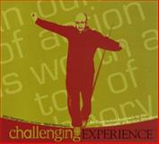 Challenging Experience : An Experiential Approach to the Treatment of Serious Offenders, Bergman, John and Hewish, Saul, 1885473524