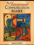 The Interpersonal Communication Reader 9780321083524