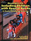 Strategies for Including Children with Special Needs in Early Childhood Settings, Klein, M. Diane and Cook, Ruth E., 0827383525