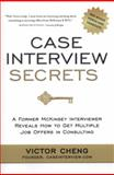 Case Interview Secrets, Victor Cheng, 0984183523