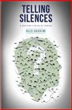 Telling Silences, Hillel Halkin, 1490423524