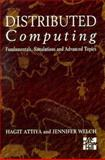 Distributed Computing : Fundamentals, Simulations and Advanced Topics, Attiya, Hagit and Welch, Jennifer, 0077093526