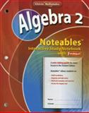 Algebra 2 : Interactive Study Notebook with Foldables, McGraw-Hill, 0078773520