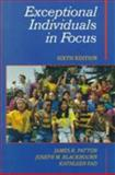 Exceptional Individuals in Focus, Patton, James R. and Blackbourn, Joseph M., 0135023521