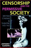 Censorship and the Permissive Society 9780198183525