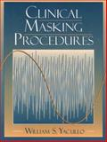 Clinical Masking Procedures, Yacullo, William S., 0205173527