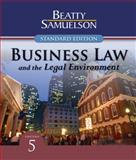 Business Law and the Legal Environment, Standard Edition, Beatty, Jeffrey F. and Samuelson, Susan S., 0324663528