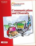 Communication 2000 - Communication and Diversity, Agency for Instructional Technology Staff, 0538433523