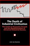 The Death of Industrial Civilization 9780791403525