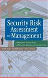 Security Risk Assessment and Management : A Professional Practice Guide for Protecting Buildings and Infrastructures, Matalucci, Rudolph V. and Biringer, Betty E., 0471793523