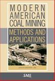 Modern American Coal Mining, Christopher J. Bise, 0873353528